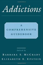 Addictions: A Comprehensive Guidebook