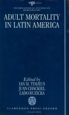 Adult Mortality in Latin America 9780198289944