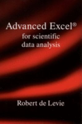 Advanced Excel for Scientific Data Analysis 9780195152753