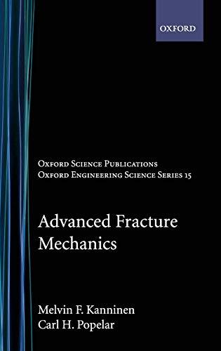 Advanced Fracture Mechanics 9780195035322