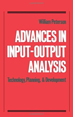 Advances in Input-Output Analysis: Technology, Planning, and Development 9780195062366