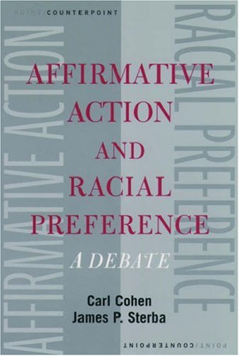 Affirmative Action and Racial Preference: A Debate 9780195148954