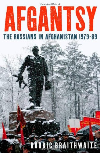 Afgantsy: The Russians in Afghanistan, 1979-1989 9780199832651