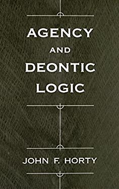 Agency and Deontic Logic 9780195134612