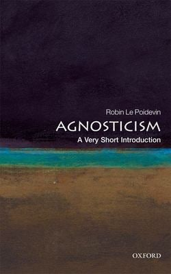 Agnosticism: A Very Short Introduction 9780199575268