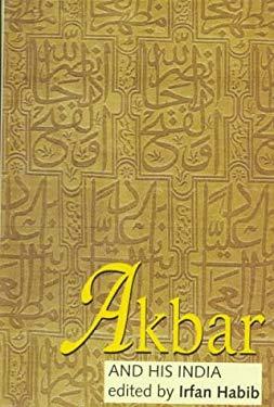 Akbar and His India