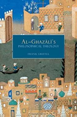 Al-Ghazali's Philosophical Theology 9780195331622