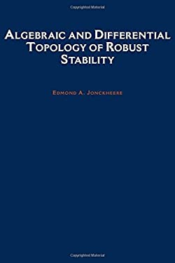Algebraic and Differential Topology of Robust Stability 9780195093018