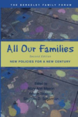 All Our Families: New Policies for a New Century 9780195148817