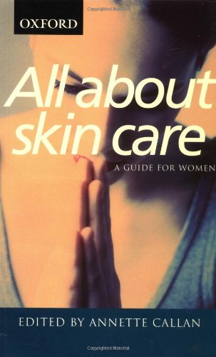 All about Skin Care: A Guide for Women 9780195513035