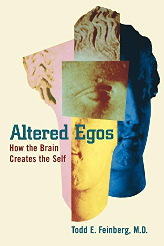 Altered Egos: How the Brain Creates the Self 9780195152425