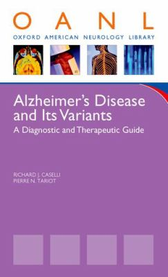 Alzheimer's Disease and Other Dementias: A Clinician's Guide to Diagnosis and Management 9780195393385