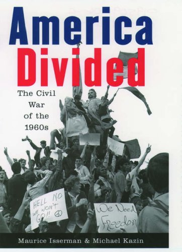 America Divided: The Civil War of the 1960s 9780195091915