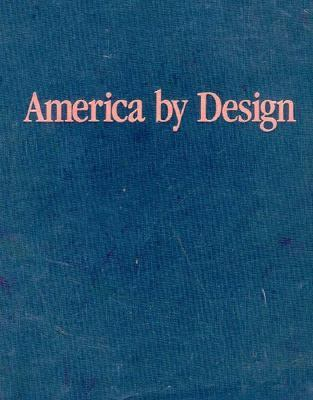 America by Design 9780195042832