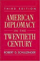 American Diplomacy in the Twentieth Century 535154