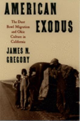 American Exodus: The Dust Bowl Migration and Okie Culture in California 9780195071368