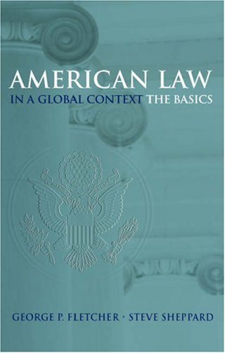 American Law in a Global Context: The Basics 9780195167238