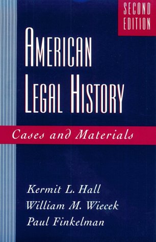 American Legal History: Cases and Materials 9780195097641