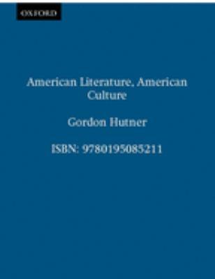 American Literature, American Culture 9780195085211