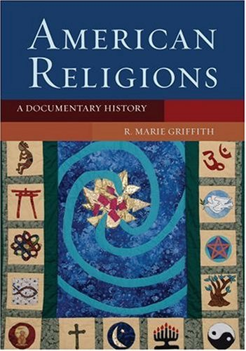 American Religions: A Documentary History 9780195170450