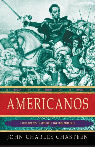 Americanos: Latin America's Struggle for Independence 9780195392364
