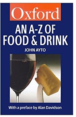 An A-Z of Food and Drink 9780192803528