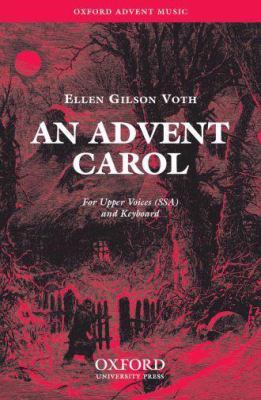 An Advent Carol: Ssa Vocal Score 9780193868762