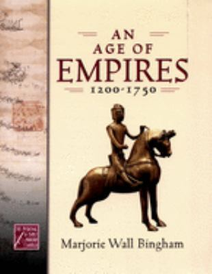 An Age of Empires, 1200-1750 9780195178395