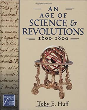 An Age of Science and Revolutions, 1600-1800 9780195177244
