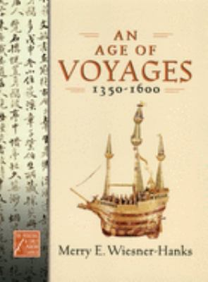 An Age of Voyages, 1350-1600 9780195176728
