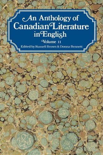 An Anthology of Canadian Literature in English: Volume II 9780195403947