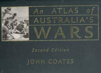 An Atlas of Australia's Wars
