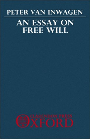An Essay on Free Will 9780198249245