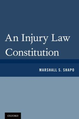 An Injury Law Constitution 9780199896363