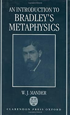 An Introduction to Bradley's Metaphysics 9780198240907