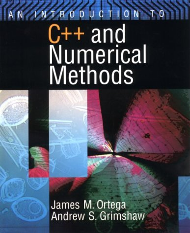 An Introduction to C++ and Numerical Methods 9780195117677