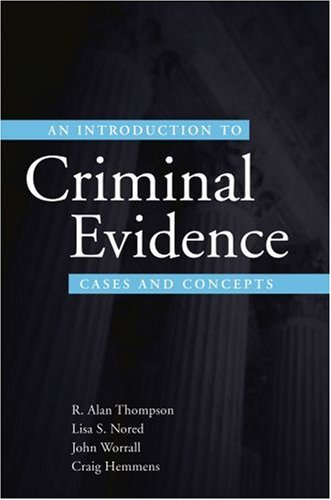 An Introduction to Criminal Evidence: A Casebook Approach 9780195332568
