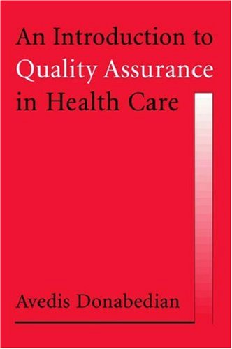 An Introduction to Quality Assurance in Health Care 9780195158090