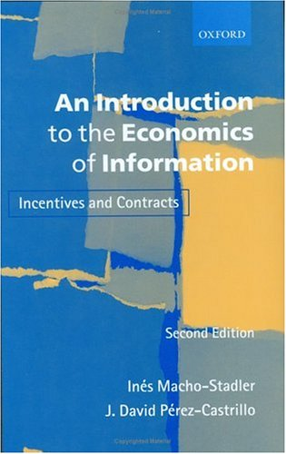 An Introduction to the Economics of Information: Incentives and Contracts 9780199243273