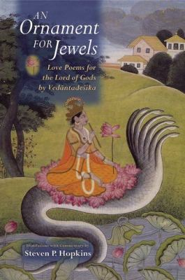 An Ornament for Jewels: Love Poems for the Lord of Gods, by Venkatesa 9780195326390