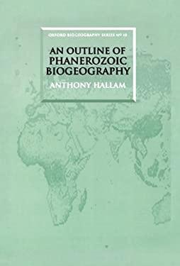 An Outline of Phanerozoic Biogeography 9780198540601