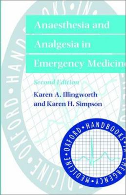 Anaesthesia and Analgesia in Emergency Medicine 9780192629081