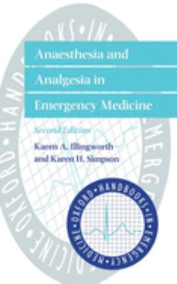 Anaesthesia and Analgesia in Emergency Medicine 9780192629098