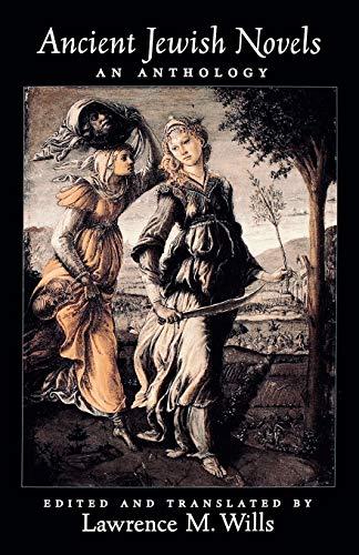 Ancient Jewish Novels: An Anthology 9780195151428