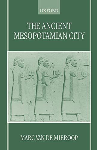 The Ancient Mesopotamian City 9780198152866