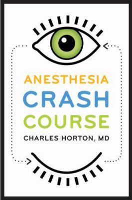 Anesthesia Crash Course 9780195371871