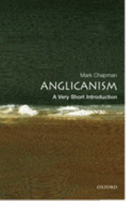 Anglicanism: A Very Short Introduction 9780192806932
