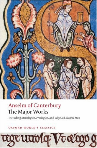 Anselm of Canterbury: The Major Works 9780199540082