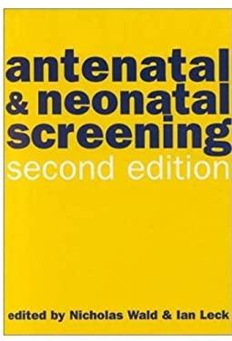 Antenatal and Neonatal Screening 9780192628268