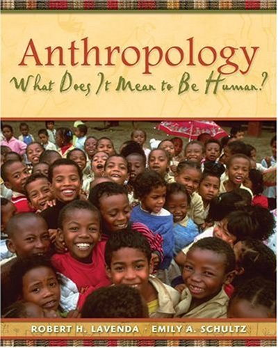 Anthropology: What Does It Mean to Be Human? 9780195189766